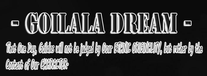Goilala DREAM