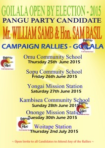 Tentative Rally Dates and Venues for Pangu Party Candidate Mr William Samb for the Goilala Ope By Election - 2015.